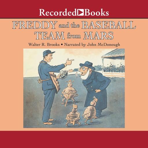 Freddy and the Baseball Team from Mars, Walter R. Brooks