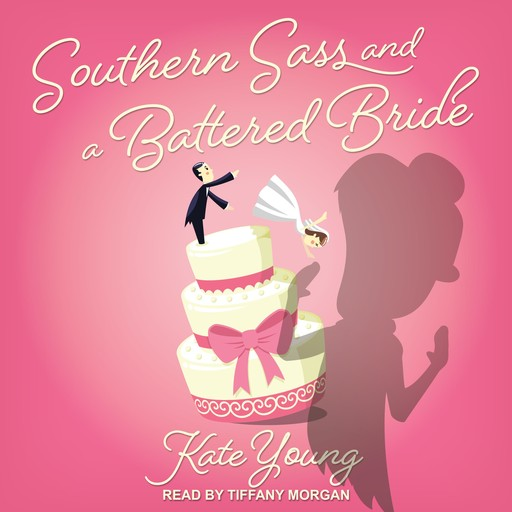 Southern Sass and a Battered Bride, Kate Young