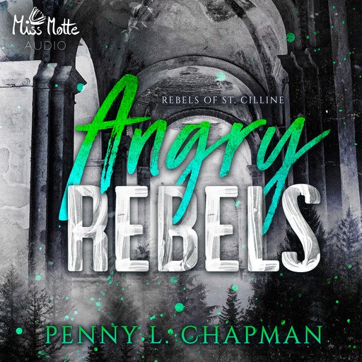Angry Rebels, Penny L. Chapman