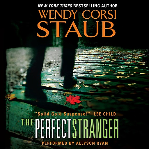 The Perfect Stranger, Wendy Corsi Staub