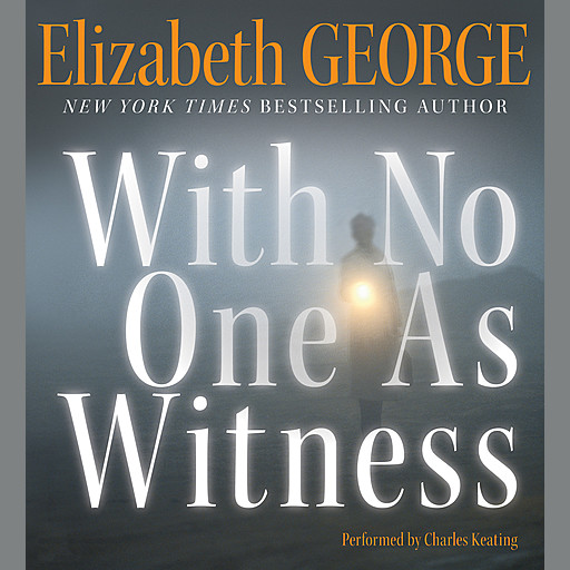 With No One As Witness, Elizabeth George