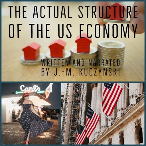The Actual Structure of the US Economy, J. -M. Kuczynski