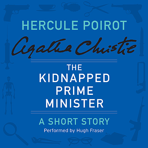The Kidnapped Prime Minister, Agatha Christie