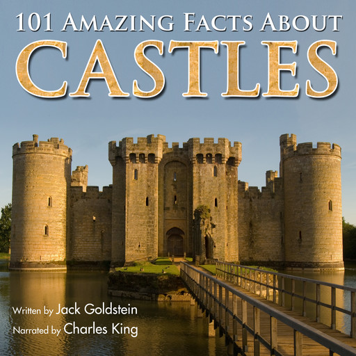 101 Amazing Facts about Castles, Jack Goldstein