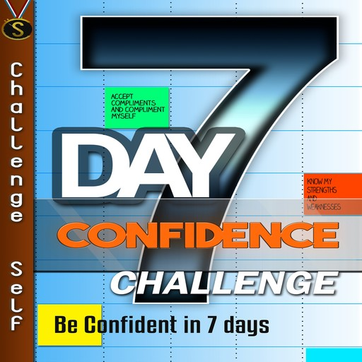 7-Day Confidence Challenge, Challenge Self