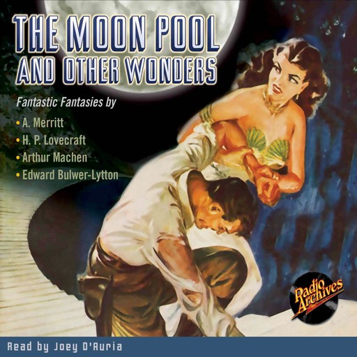 The Moon Pool and Other Wonders, Howard Lovecraft, A.Merritt, Various Authors
