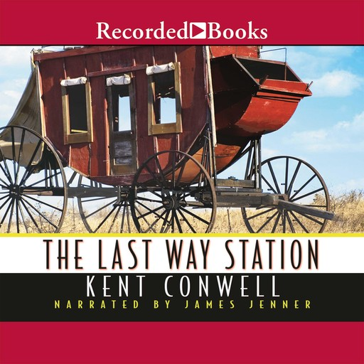 The Last Way Station, Kent Conwell