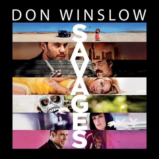 Savages, Don Winslow