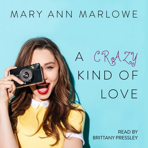 A Crazy Kind of Love (Flirting with Fame), Mary Ann Marlowe