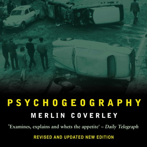 Psychogeography, Merlin Coverley