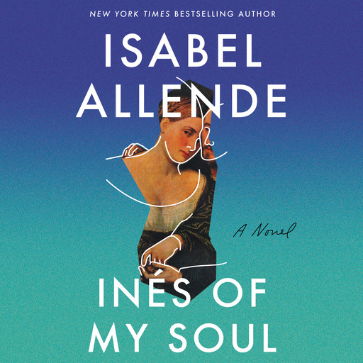 Ines of My Soul, Isabel Allende