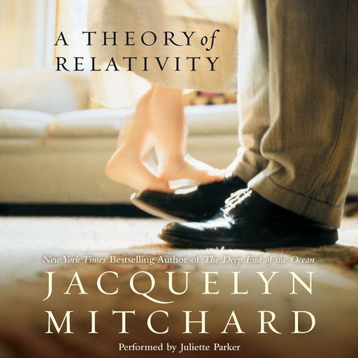 A Theory of Relativity, Jacquelyn Mitchard