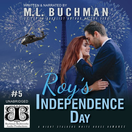 Roy's Independence Day, M.L. Buchman