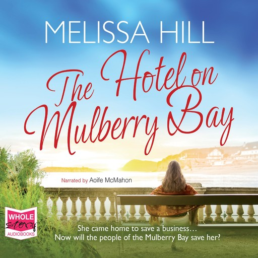 The Hotel on Mulberry Bay, Melissa Hill