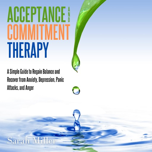 Acceptance and Commitment Therapy, Sarah Miller