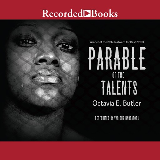 Parable of the Talents, Octavia Butler