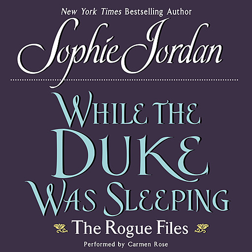 While the Duke Was Sleeping, Sophie Jordan