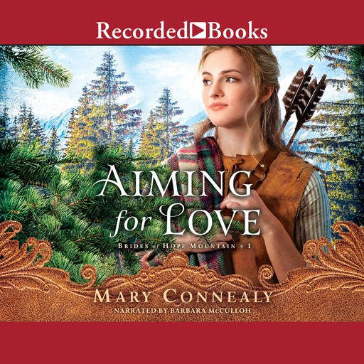Aiming for Love, Mary Connealy