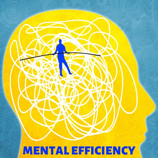 Mental Efficiency, Arnold Bennett