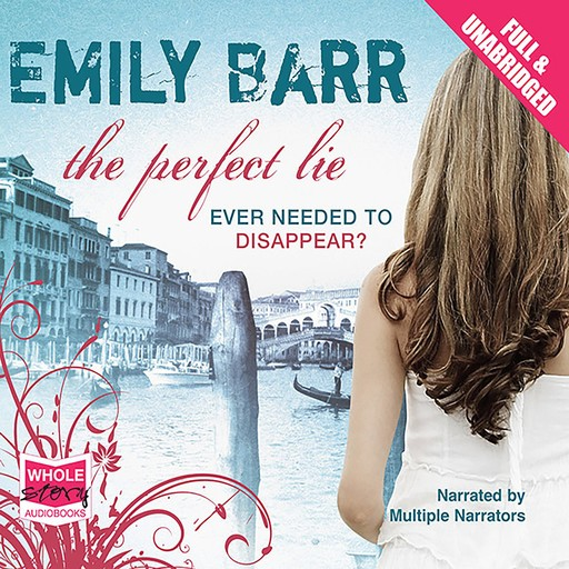 The Perfect Lie, Emily Barr