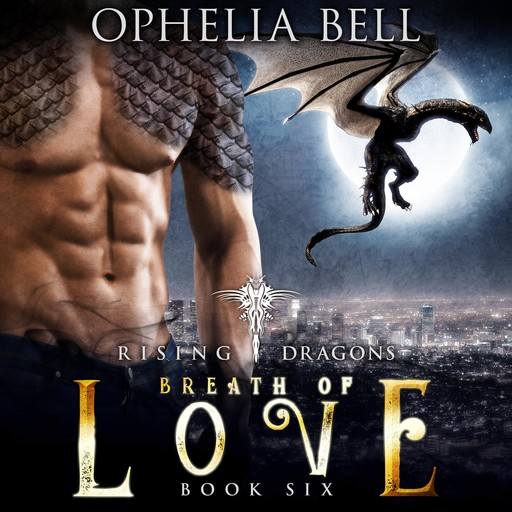 Breath of Love, Ophelia Bell