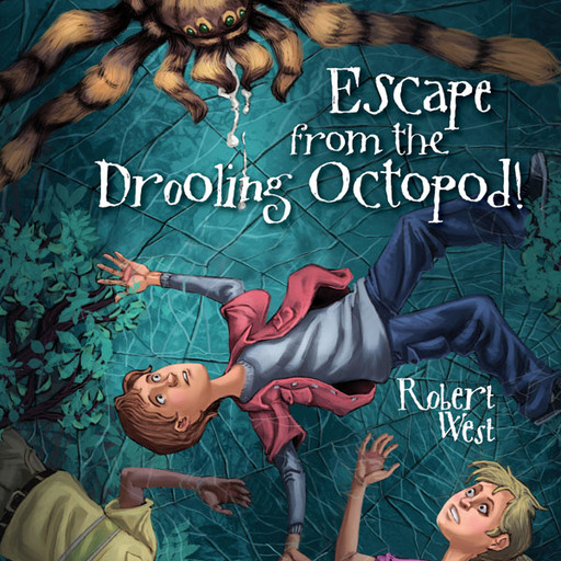 Escape from the Drooling Octopod!, Robert West, Patrick Lawlor