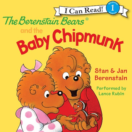 The Berenstain Bears and the Baby Chipmunk, Jan Berenstain, Stan Berenstain