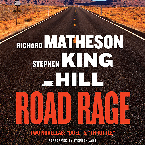 Road Rage, Stephen King, Joe Hill, Richard Matheson