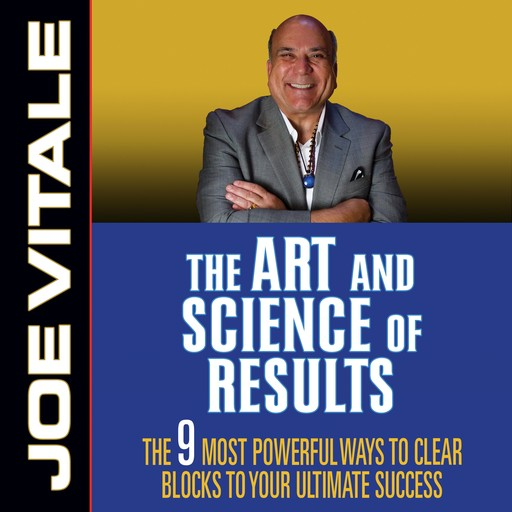 The Art and Science of Results, Vitale Joe