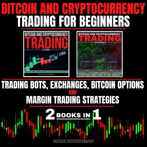 BITCOIN AND CRYPTOCURRENCY TRADING FOR BEGINNERS, MARK ZUCKERMAN