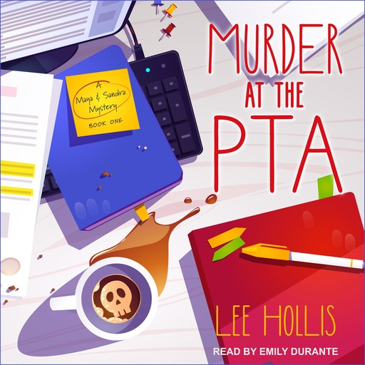 Murder at the PTA, Lee Hollis
