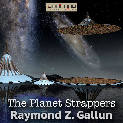The Planet Strappers, Raymond Gallun