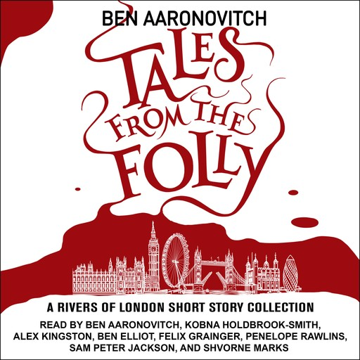 Tales from the Folly, Ben Aaronovitch
