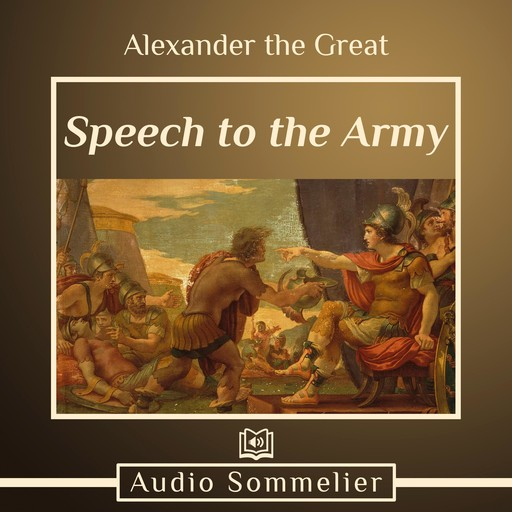 Speech to the Army, Alexander the Great