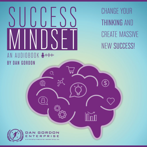 Success Mindset, Dan Gordon