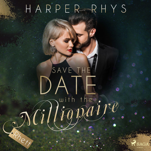 Save the Date with the Millionaire - Rhett, Harper Rhys