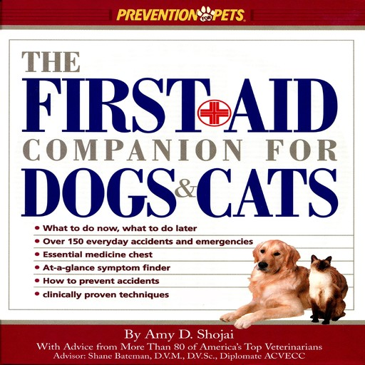 The First-Aid Companion for Dogs and Cats (Prevention Pets), Amy Shojai