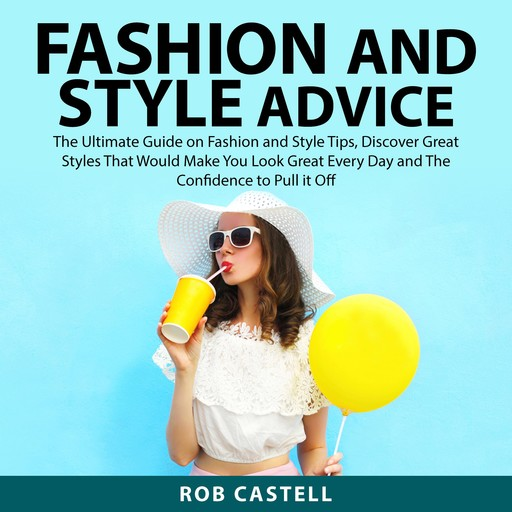 Fashion and Style Advice, Rob Castell