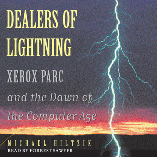 Dealers of Lightning, Michael Hiltzik