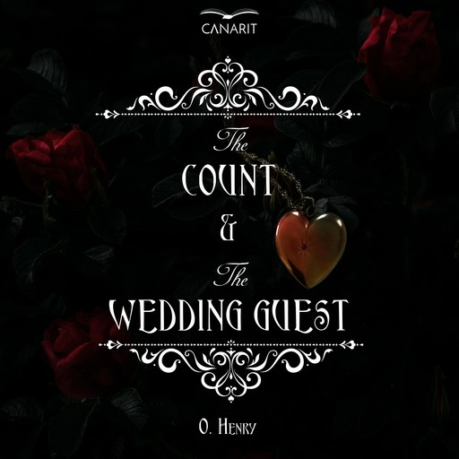 The Count And The Wedding Guest, O.Henry