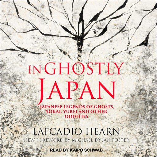 In Ghostly Japan, Lafcadio Hearn, Michael Foster
