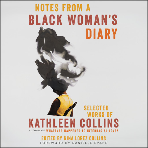Notes from a Black Woman's Diary, Kathleen Collins