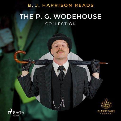 B. J. Harrison Reads The P. G. Wodehouse Collection, P. G. Wodehouse
