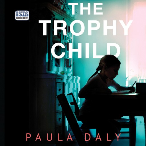 The Trophy Child, Paula Daly