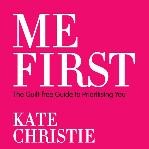 Me First, Kate Christie
