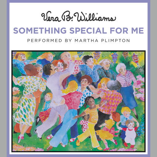 Something Special for Me, Vera B. Williams