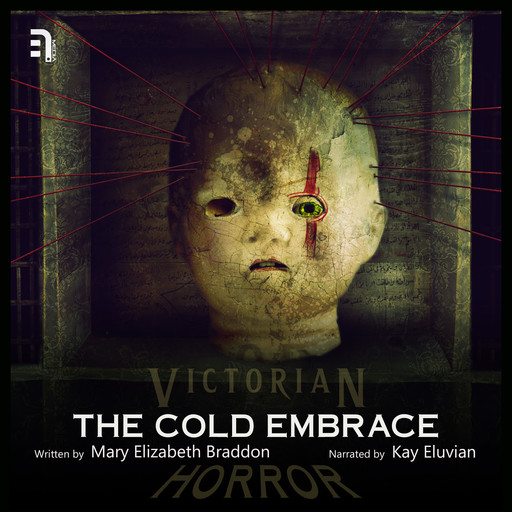 The Cold Embrace, Mary Elizabeth Braddon
