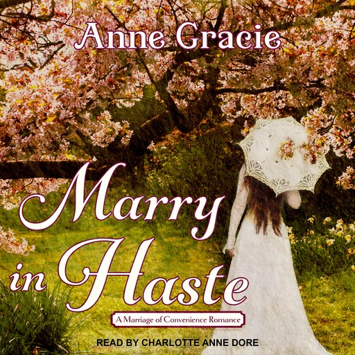 Marry In Haste, Anne Gracie