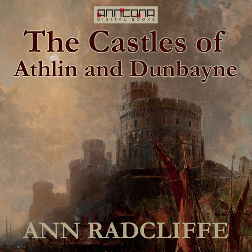 The Castles of Athlin and Dunbayne, Ann Radcliffe