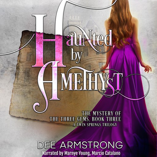 Haunted by Amethyst, Dee Armstrong